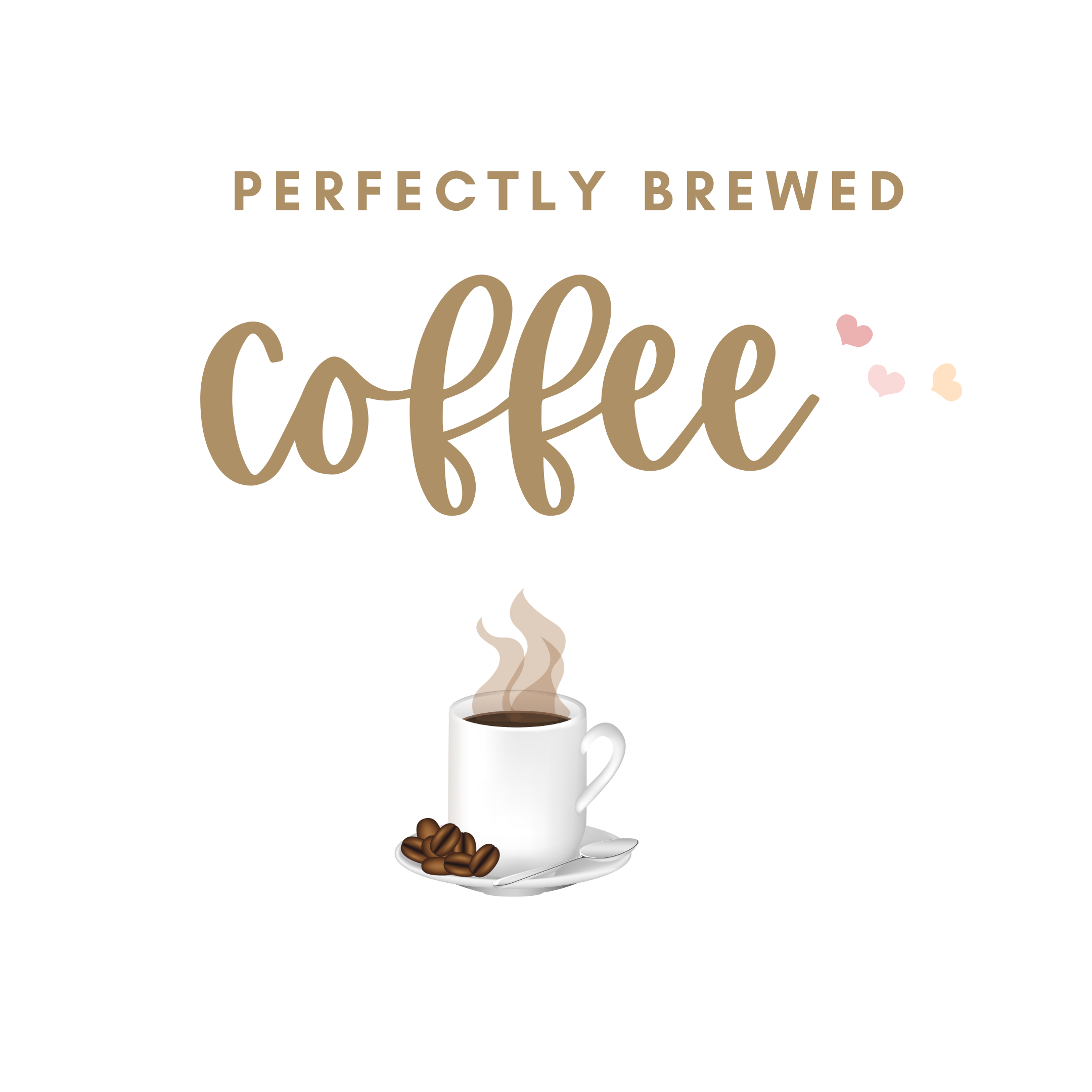 Perfectly Brewed Coffee